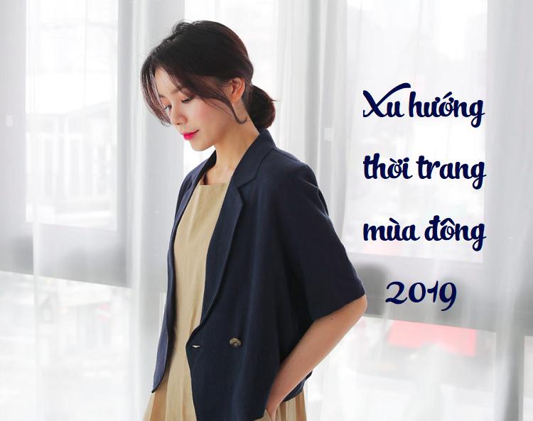 Đón đầu xu hướng thời trang mùa đông 2019