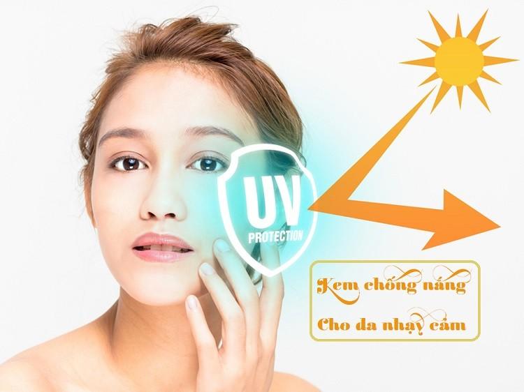 Kem chống nắng cho da nhạy cảm: Loại nào tốt nhất?