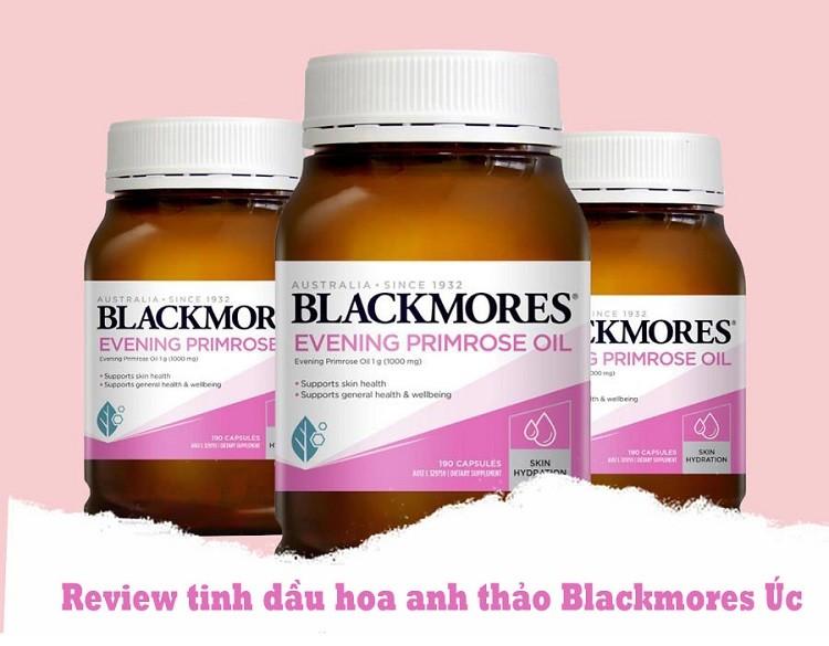 Review viên uống nội tiết Blackmores Evening Primrose Oil của Úc