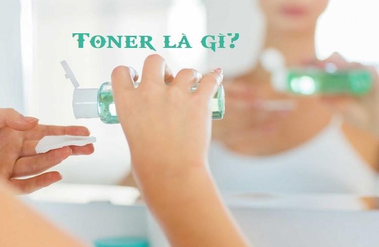 Toner là gì? Cách sử dụng toner để chăm sóc da