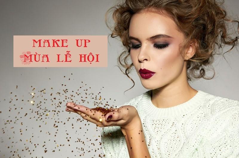 Xu hướng make up mùa lễ hội cuối năm cực mê mẩn cho chị em